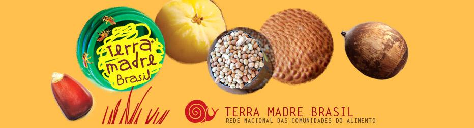 Terra Madre Brasil - Rede Nacional de Comunidades do Alimento